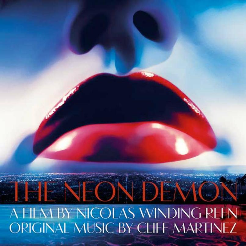 Cliff Martinez - The Neon Demon Soundtrack | Album Reviews