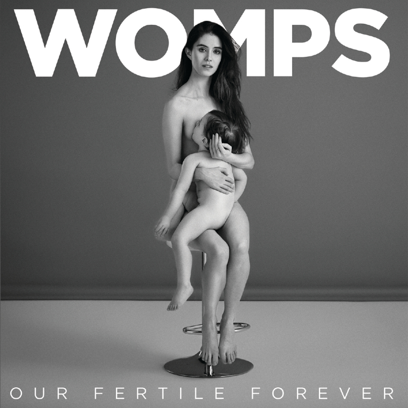 WOMPS FERTILE FOREVER