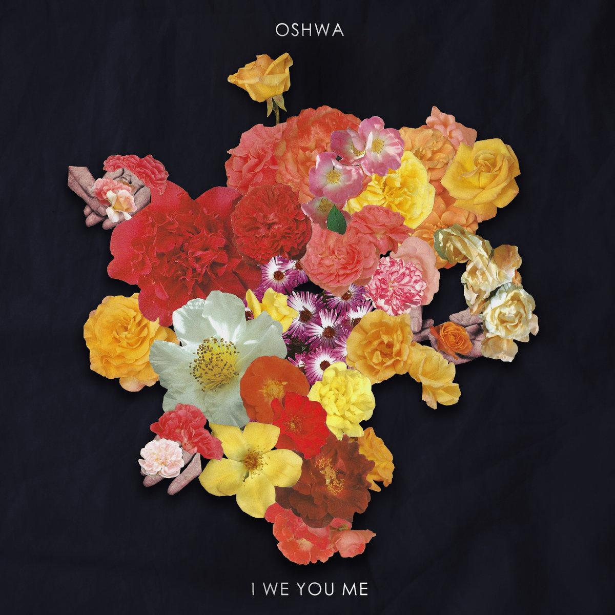 a2360493734 10 Stream: Chicago CoSign avant pop artist Oshwas new album I We You Me