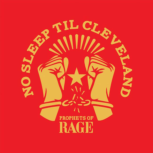 arttilclvel Prophets of Rage rework Beastie Boys classic as No Sleep Til Cleveland    listen
