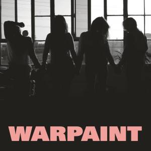 warpaint new album heads up The 25 Most Anticipated Albums of Fall 2016
