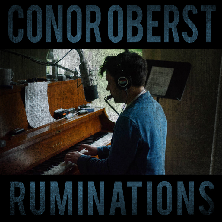 conor oberst ruminations stream album mp3 Stream: Conor Obersts new solo album Ruminations