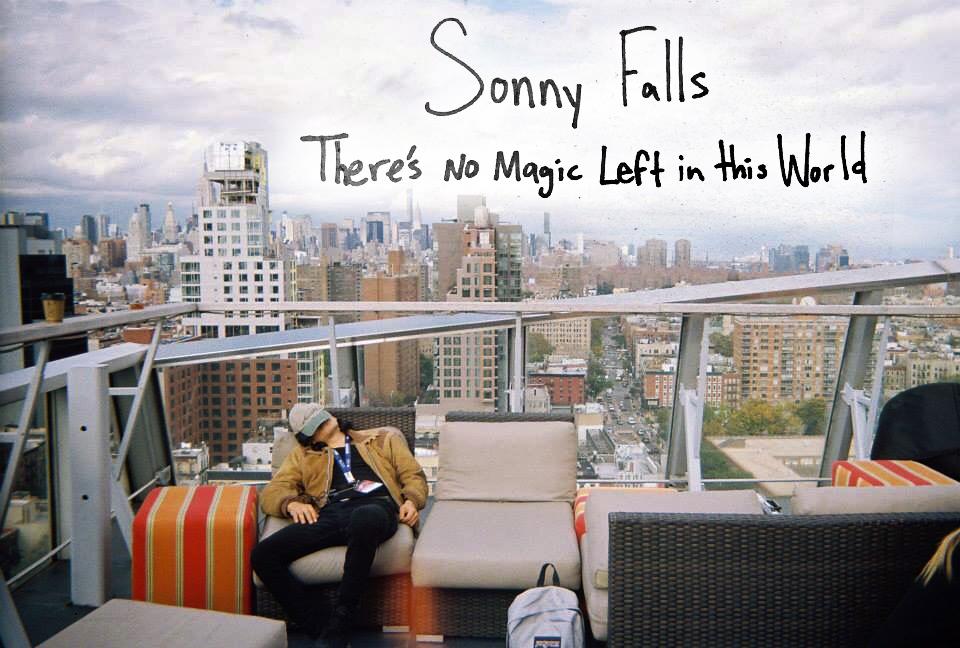 sonnyfallsalbumcover Stream: Chicago songwriter Sonny Falls debut album Theres No Magic Left In This World