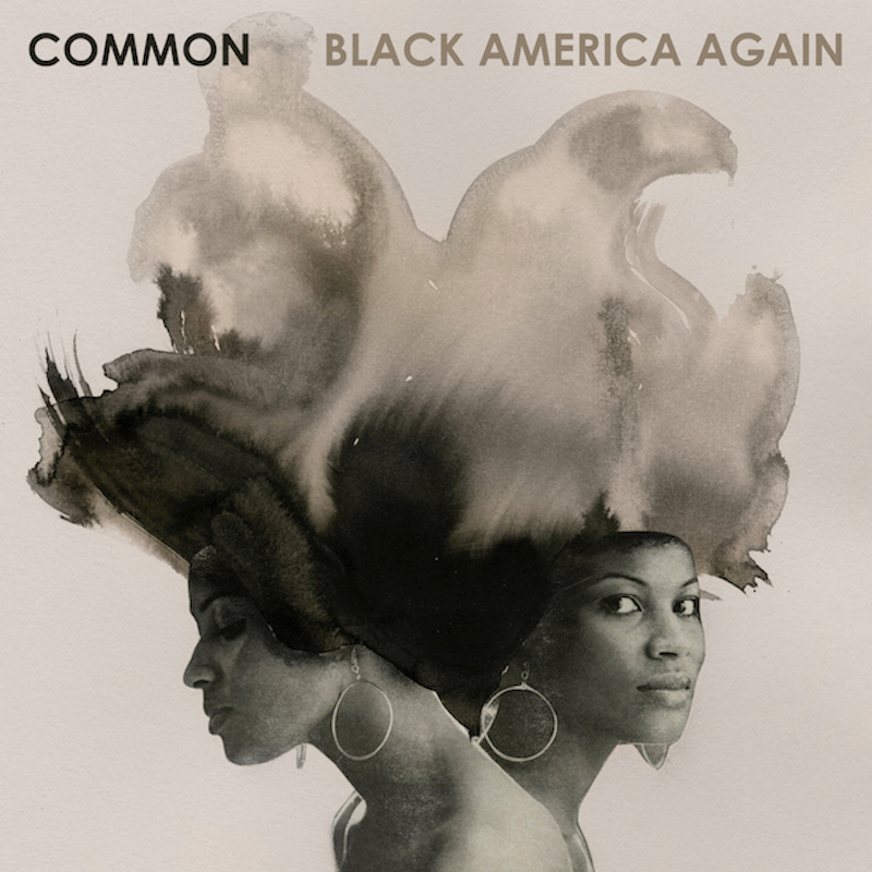 common black america again Stream: Commons new album Black America Again