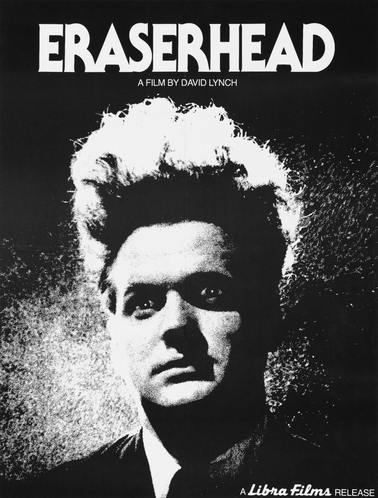 eraserhead poster Ranking: Every David Lynch Film from Worst to Best