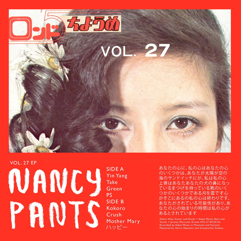 nancypantsvol27squareweb Stream: Montréal lo fi pop trio Nancy Pants new cassette EP Vol. 27