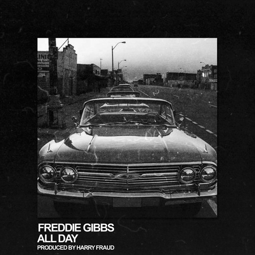 screen shot 2016 11 16 at 1 34 43 pm Freddie Gibbs shares new Harry Fraud produced track All Day    listen
