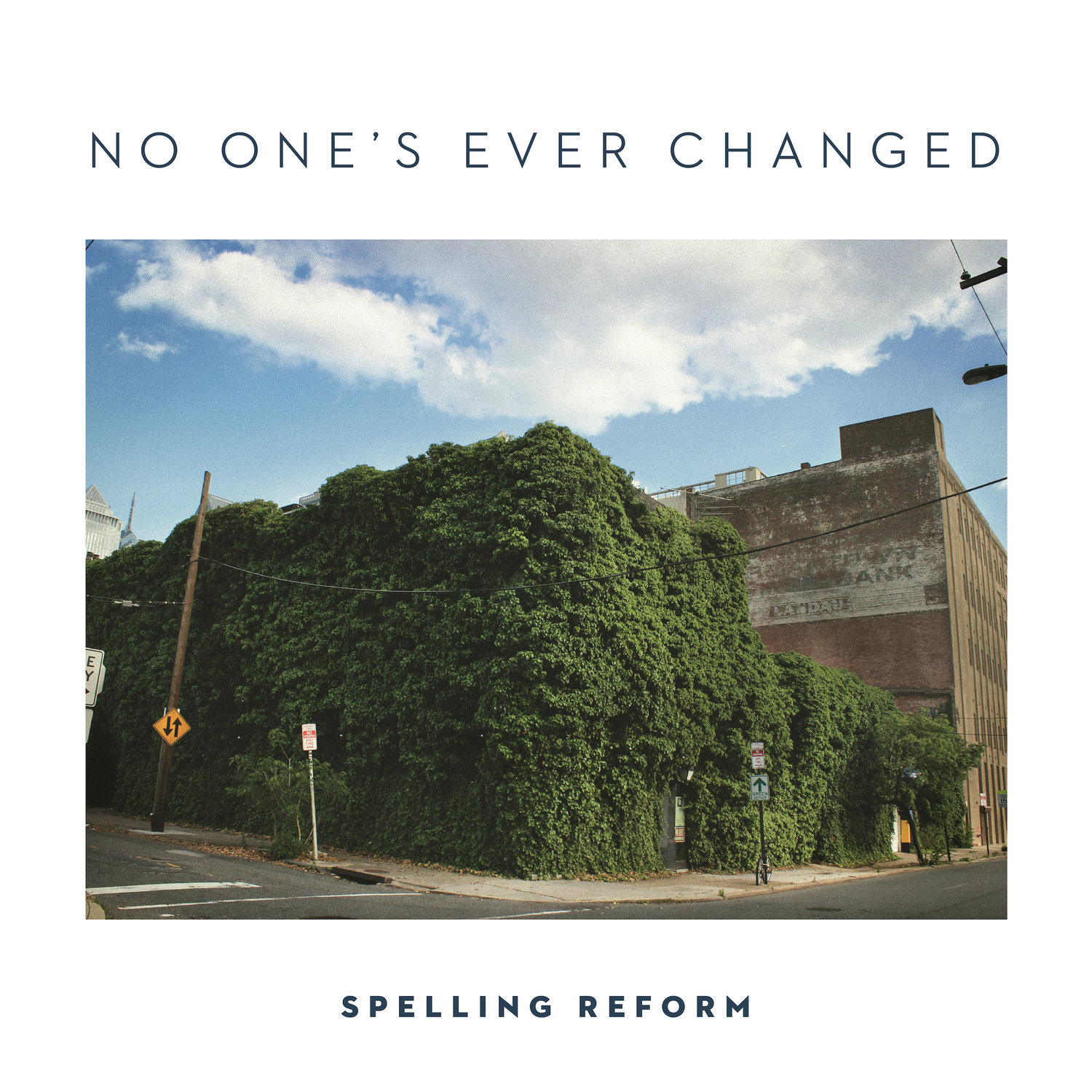 spellingreform cover Stream: Spelling Reforms new album No Ones Ever Changed