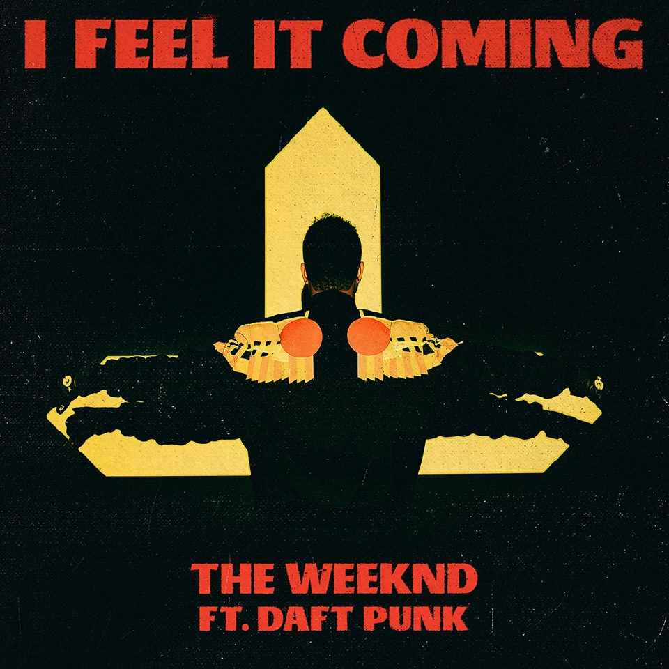 weeknd i feel it coming daft punk mp3 stream The Weeknd and Daft Punk reunite on new song I Feel It Coming    listen