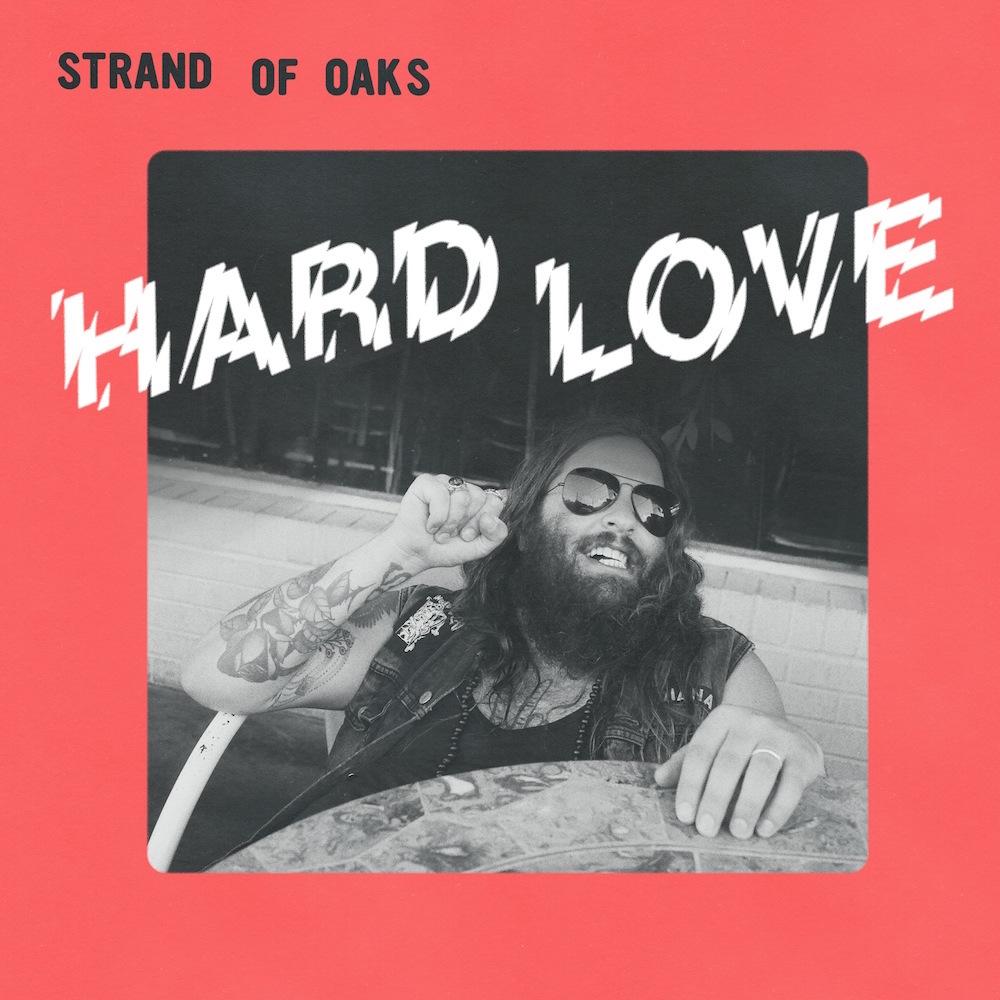 hard love strand oaks album Strand of Oaks announces new album, Hard Love, shares video for Radio Kids    watch