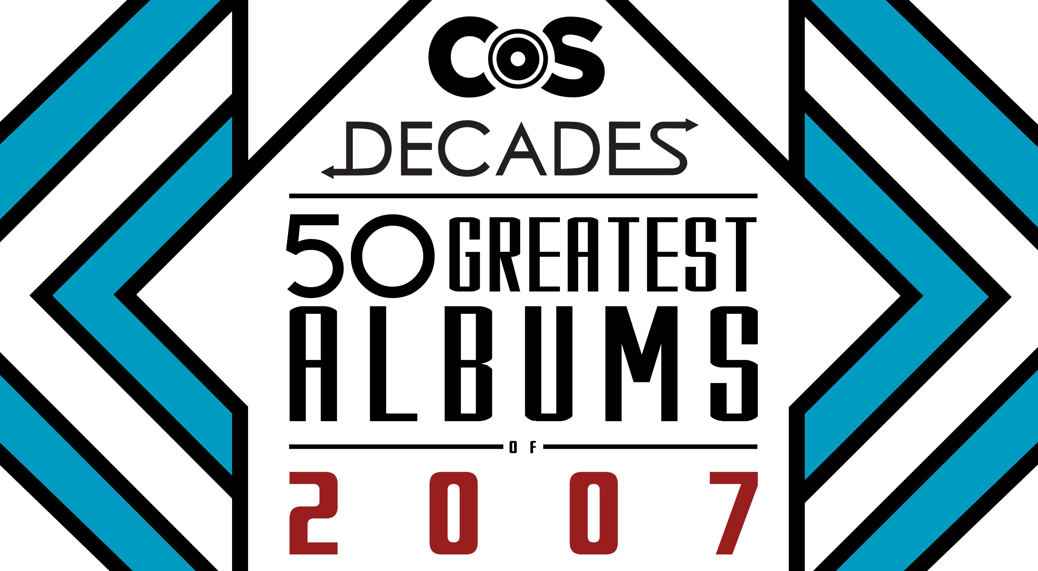 878b9df7a79a8a Top 50 Albums of 2007