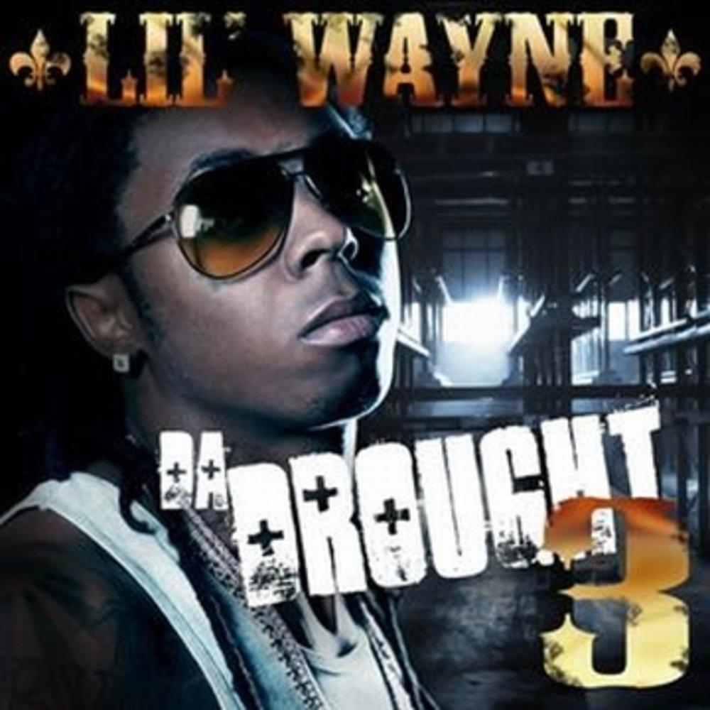 Lil Wayne Da Drought 3