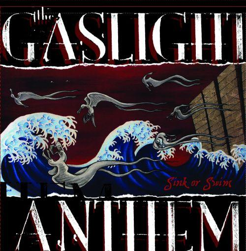 The Gaslight Anthem Sink or Swim