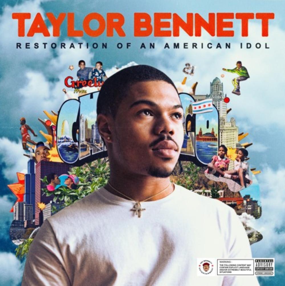 chance rapper taylor bennett album stream restoration american idol Taylor Bennett releases new album Restoration of an American Idol: Stream