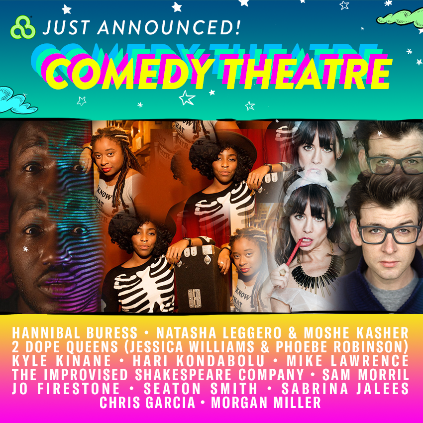 full comedy lineup Bonnaroo announces 2017 comedy lineup: Hannibal Buress, Natasha Leggero, 2 Dope Queens