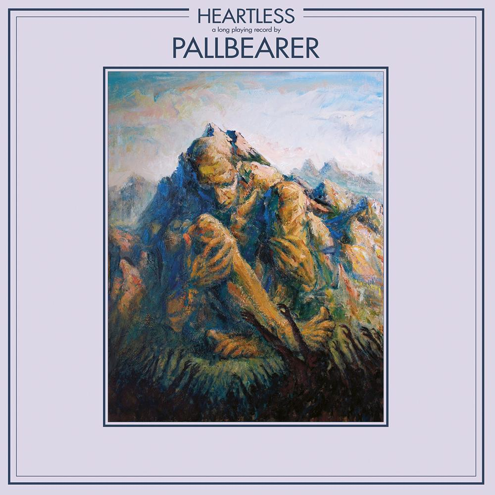 1000x1000 Pallbearer release their third album, Heartless: Stream/download