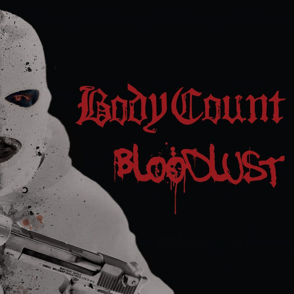 bodycount bloodlust 1024x1024 No Lives Matter: An Interview with Body Counts Ice T