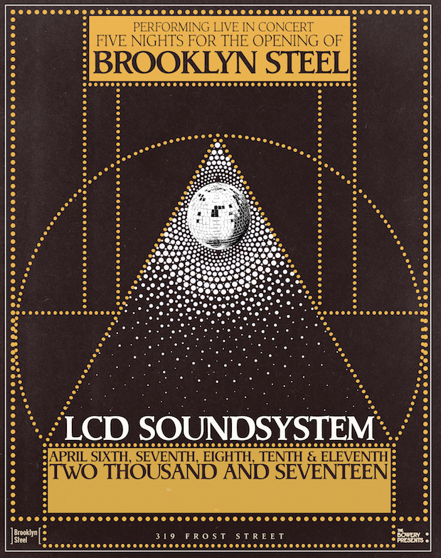 lcd soundsystem brooklyn steel residency poster LCD Soundsystem to debut new music tonight in Brooklyn