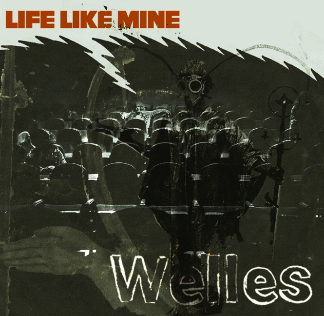 Welles look back on a Life Like Mine on new single    listen