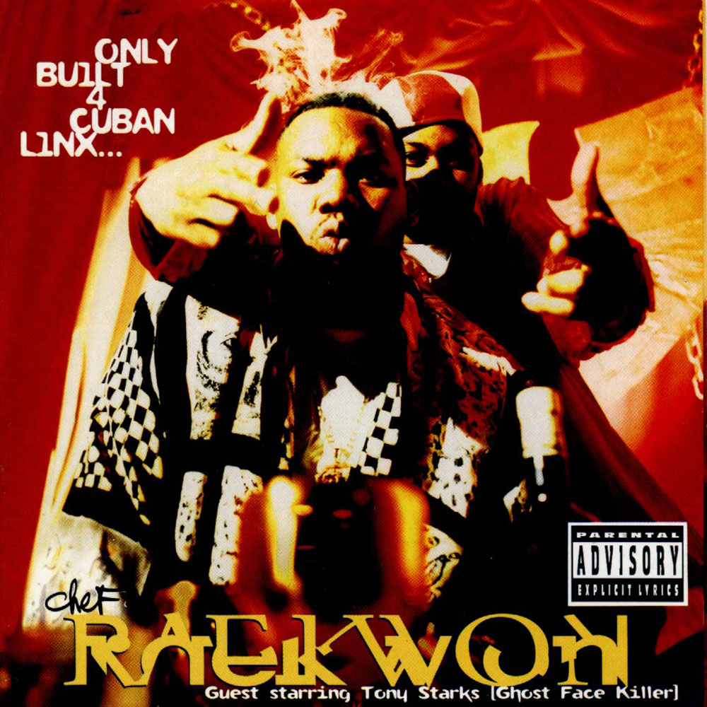 raekwon only built 2 cuban linx Raekwons 10 Favorite Hip Hop Albums of All Time