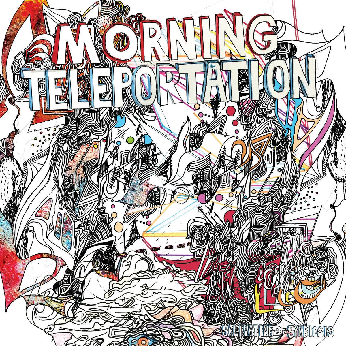 Morning Teleportation premiere new album Salivating for Symbiosis: Stream