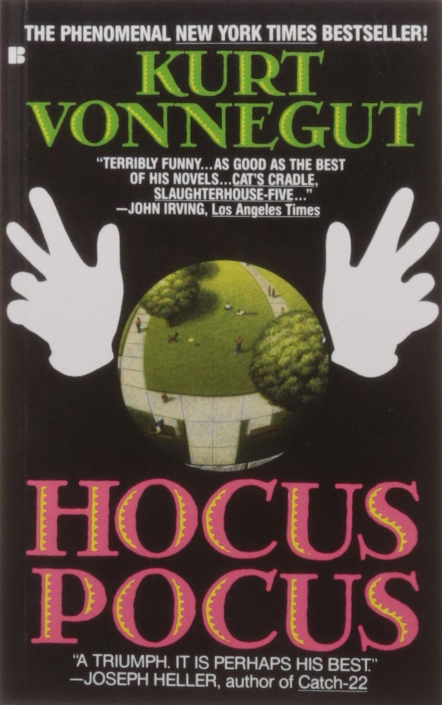 hocus pocus 1990 Every Kurt Vonnegut Novel Ranked in Order of Relevance