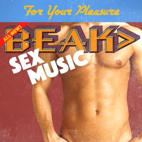 Beak> return with slinky new song Sex Music    listen