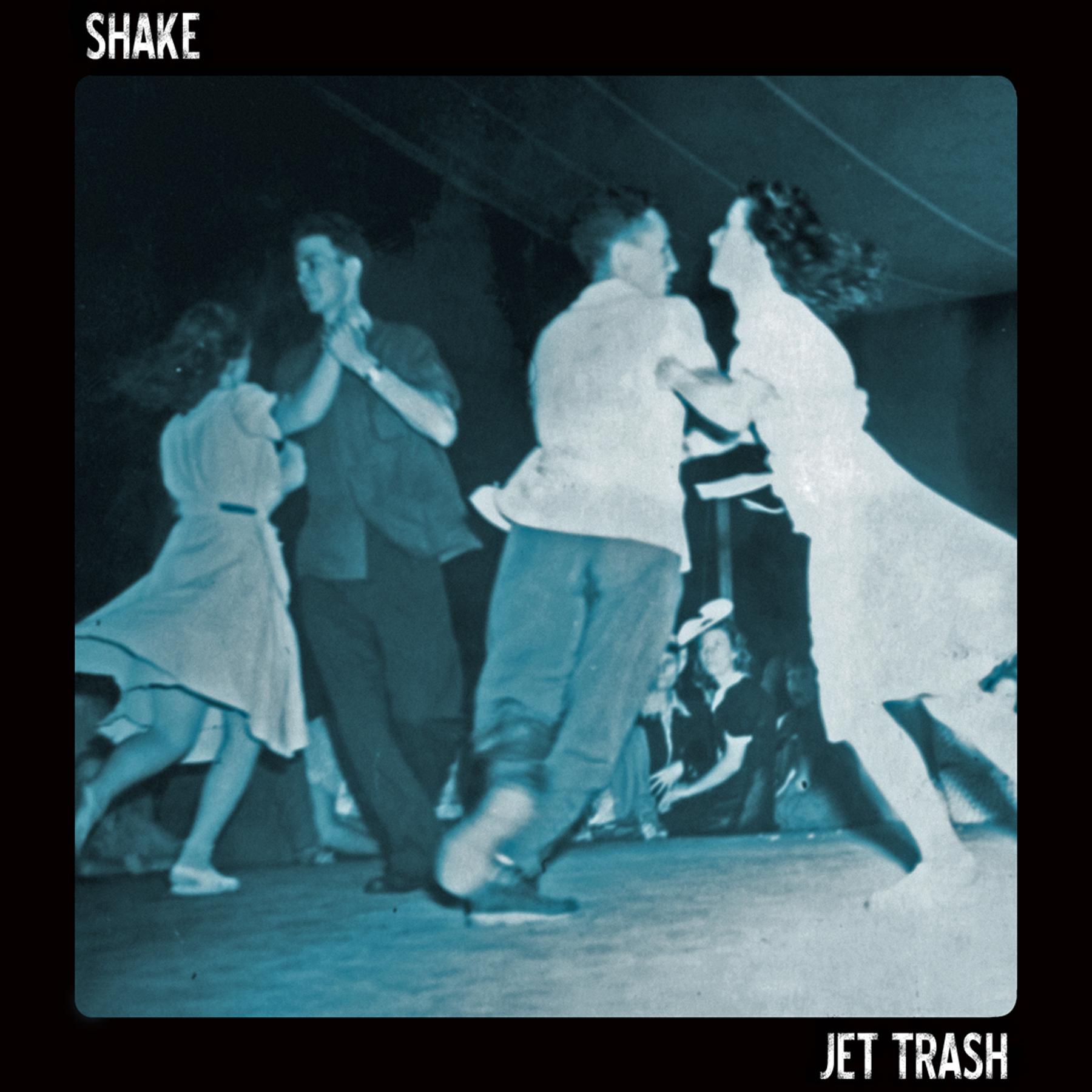 Jet Trash announce new Shake EP, share rattling title track    listen
