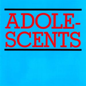 adolescents The 50 Albums That Shaped Punk Rock