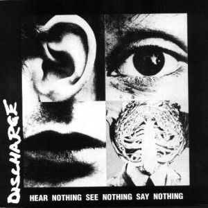 hear nothing see nothing say nothing The 50 Albums That Shaped Punk Rock