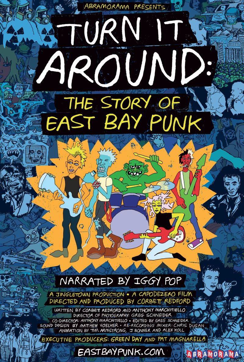 turn it around east bay punk poster Turn It Around: The Story of East Bay Punk trailer features Billie Joe Armstrong, Kirk Hammett, Tim Armstrong, and Iggy Pop    watch