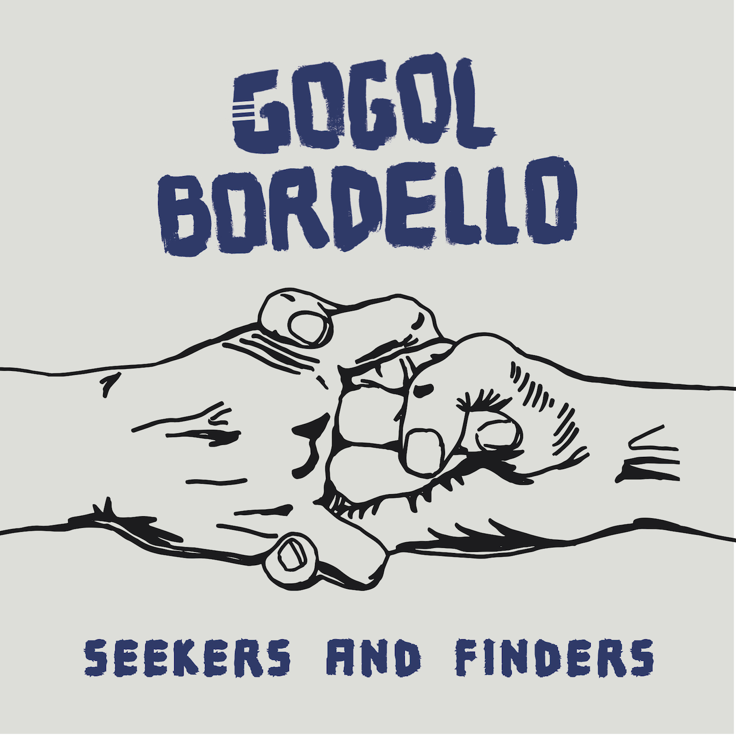 gogol bordello seekers and finders cover Gogol Bordello announce new album, share frenetic lead single Saboteur Blues    listen