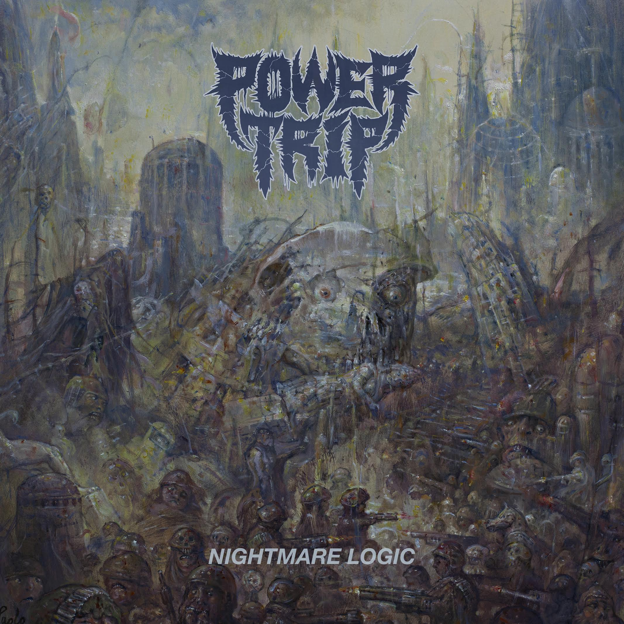 power trip nightmare logic Top 50 Albums of 2017