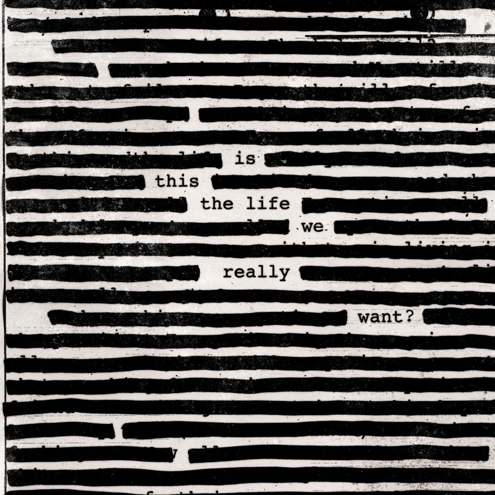 roger waters is this the life we really want art Roger Waters returns with first solo album in 25 years, Is This the Life We Really Want?: Stream/download