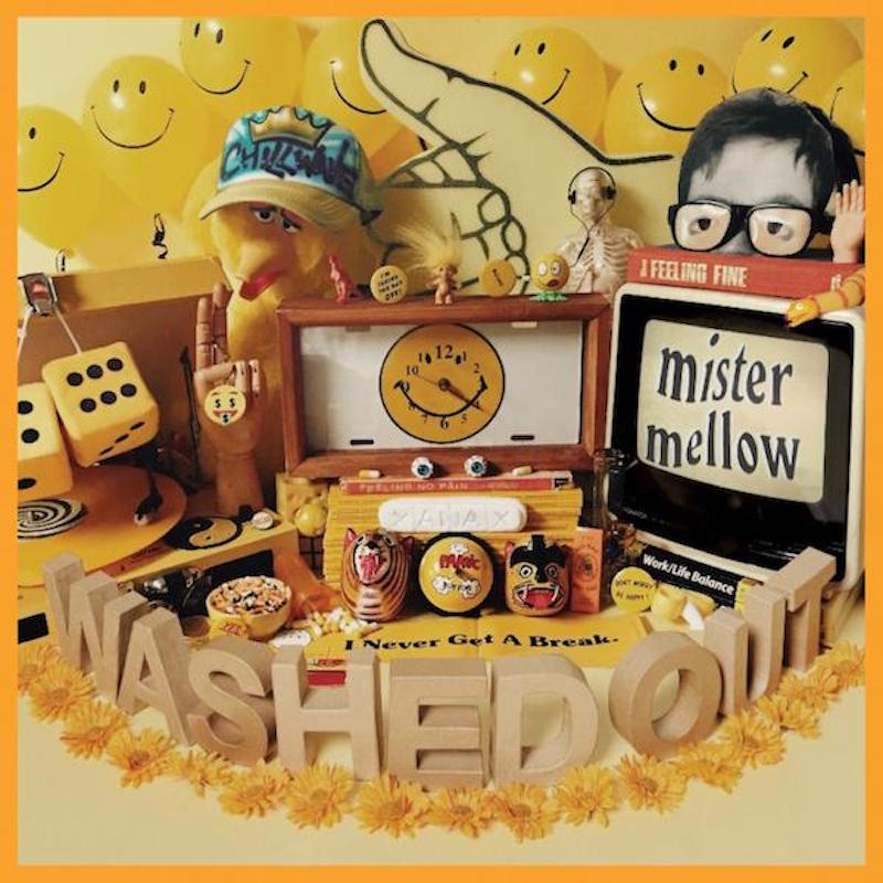 washed out mister mellow Washed Out announces new album, Mister Mellow, shares trailer    watch