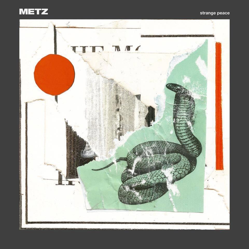 metz strange peace album METZ announce new album, Strange Peace, share roaring Cellophane: Stream