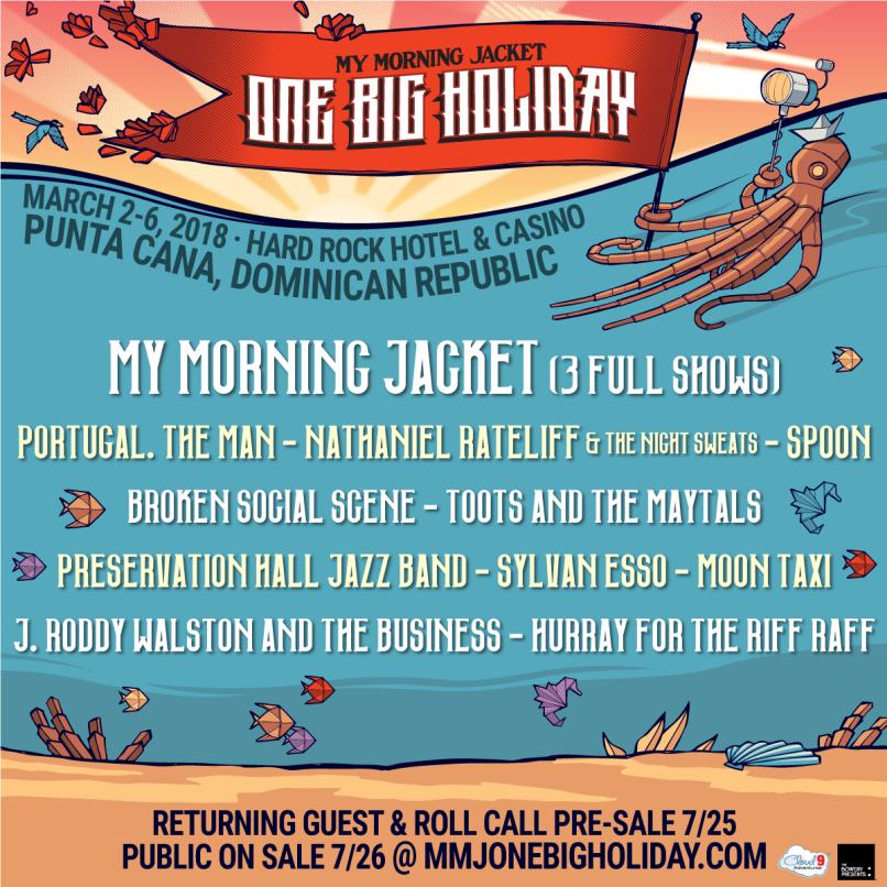 my morning jacket one big holiday My Morning Jacket announce 2018 One Big Holiday destination festival