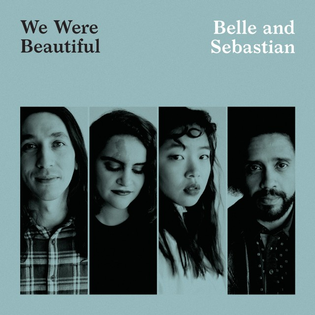 Belle and Sebastian share new track We Were Beautiful: Stream