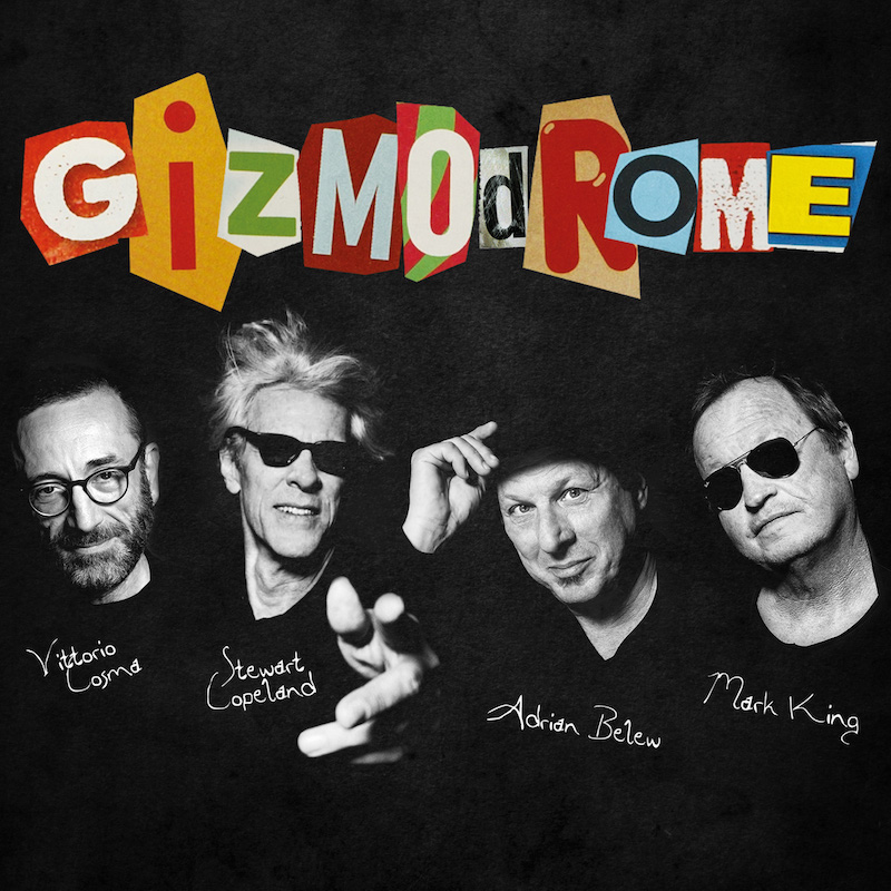 cover 3000 1 1 Supergroup Gizmodrome (Stewart Copeland, Adrian Belew, more) share their self titled debut album: Stream