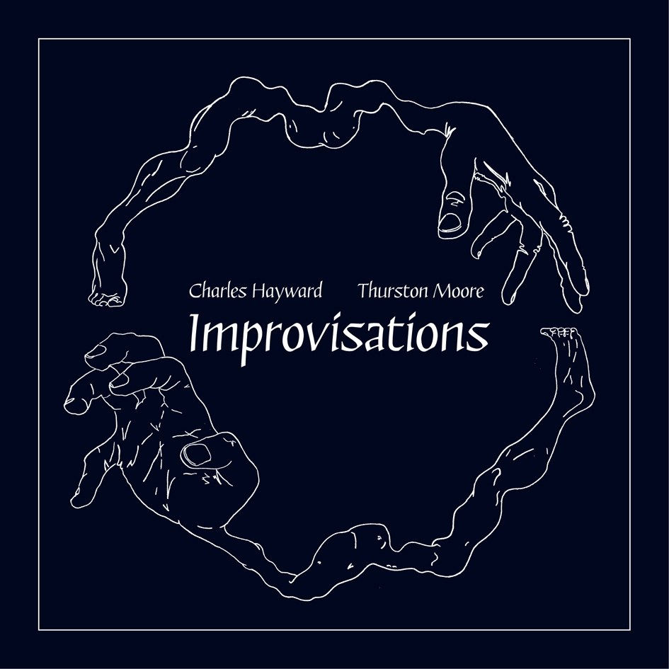 thurston Thurston Moore and This Heat drummer Charles Hayward announce collaborative album, Improvisation