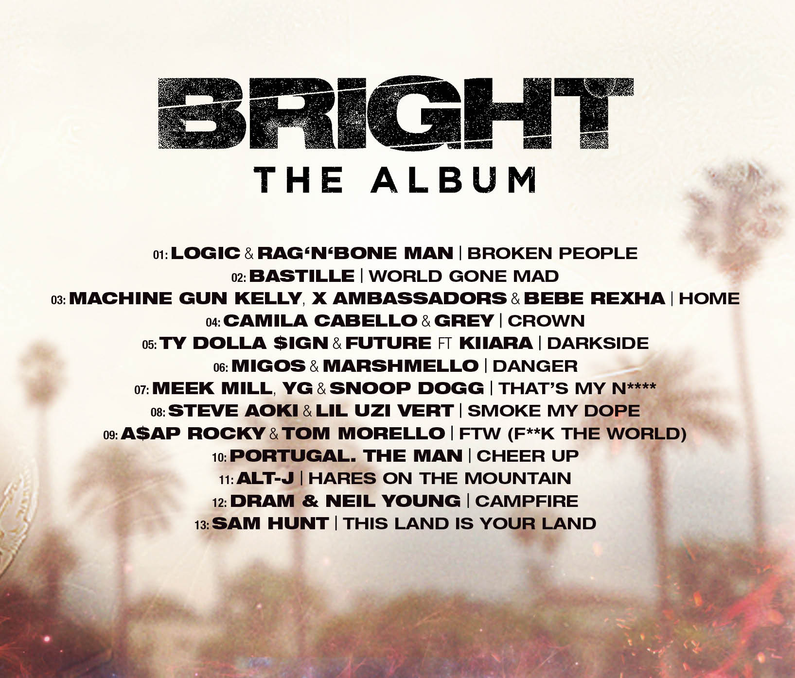 bright album tracklist Neil Young and DRAMs collaborative song exists, to be released on soundtrack to Will Smiths Bright