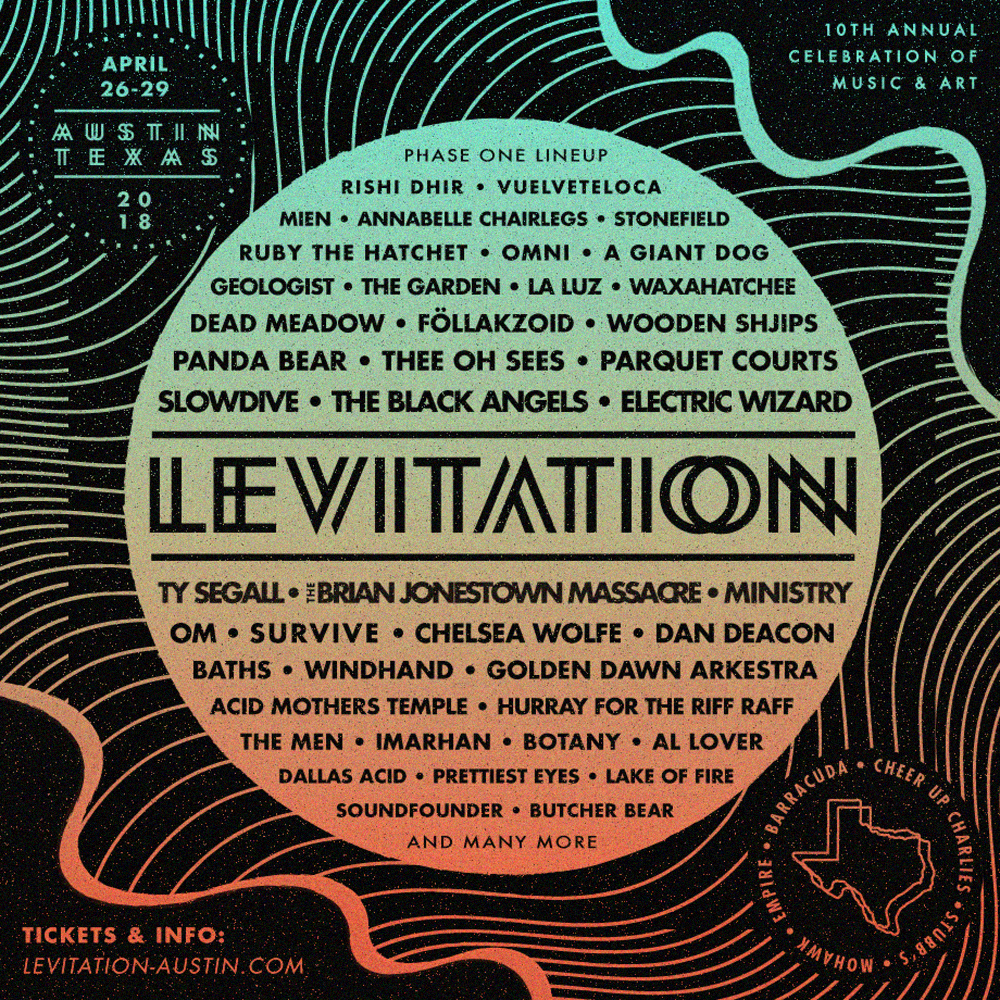 levitation 2018 phase one lineup announcement 1000x1000 Levitation reveals 2018 lineup: Slowdive, Ministry, Panda Bear, Ty Segall among highlights