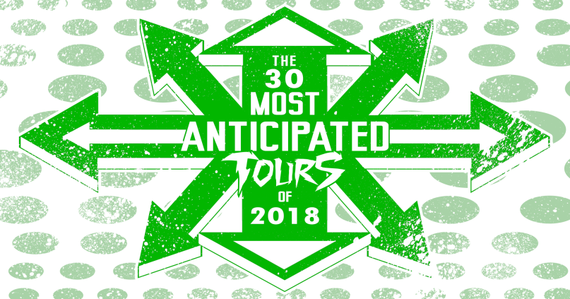 The 30 Most Anticipated Tours of 2018