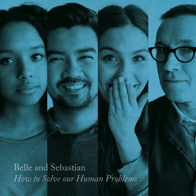 belle and sebastian how to solve human problems part 3 artwork Belle and Sebastian share How to Solve Our Human Problems — Part 3: Stream