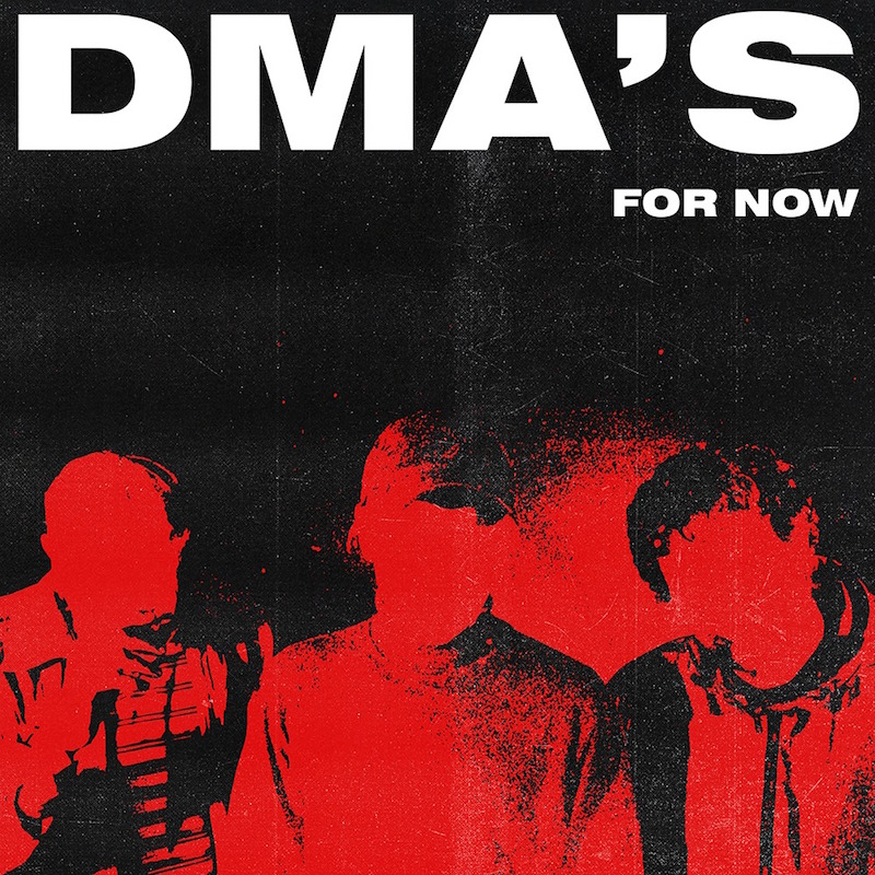 dmas for now album DMAS announce new album, For Now, share In the Air video: Watch