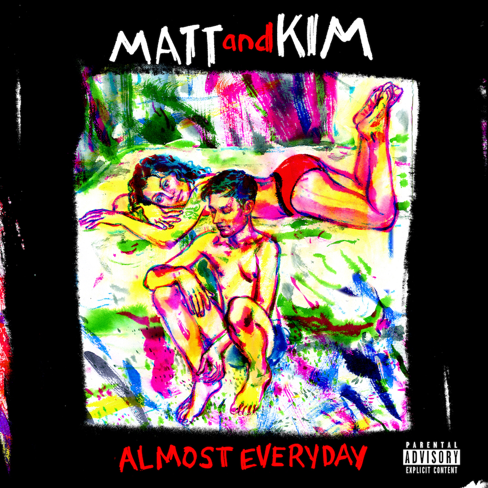 Matt and Kim -- Almost Everyday