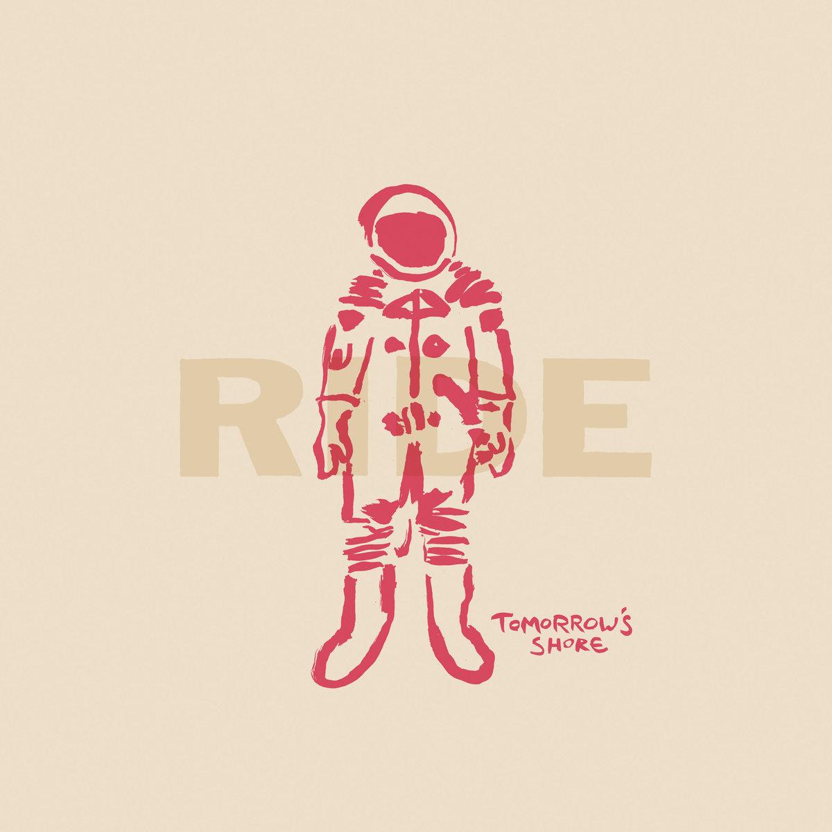 ride tomorrows shore Ride share Tomorrows Shore, the companion EP to their 2017 comeback album: Stream