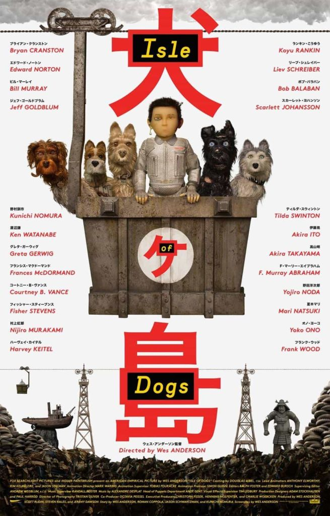 isle of dogs movie poster Ranking: Every Wes Anderson Movie from Worst to Best