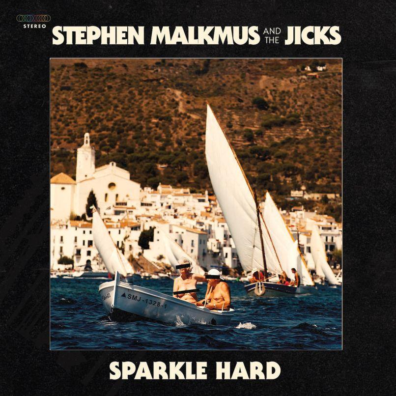 malkmus sparkle hard new album Stephen Malkmus and the Jicks announce new album, Sparkle Hard, share stomping Shiggy: Stream