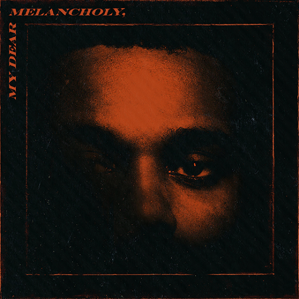 the weeknd my dear melancholy thatgrapejuice 600x600 The Weeknd shares surprise new album, My Dear Melancholy,: Stream